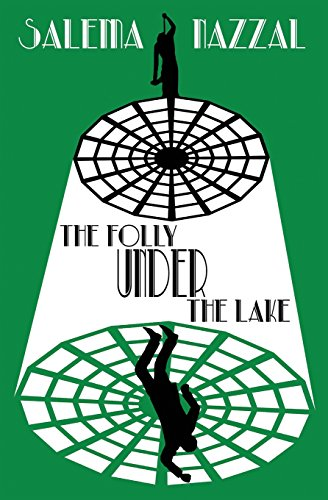 The Folly Under the Lake