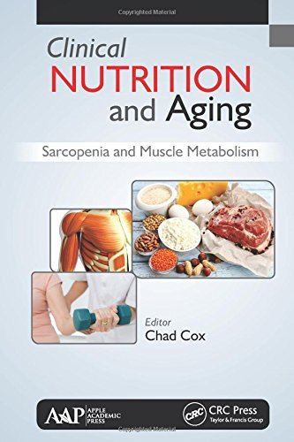 Clinical Nutrition and Aging: Sarcopenia and Muscle Metabolism (2016-02-24) par unknown