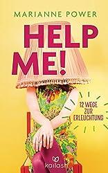 Help Me!: 12 Wege zur Erleuchtung (German Edition)