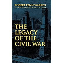 The Legacy of the Civil War