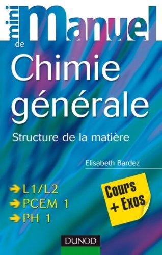 Mini manuel de chimie générale : Structure de la matière