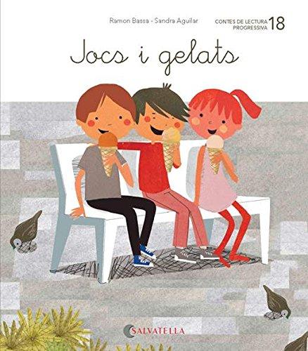 De mica en mica 18: Jocs i gelats por Ramon Bassa i Martín