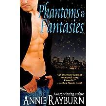 Phantoms & Fantasies (English Edition)