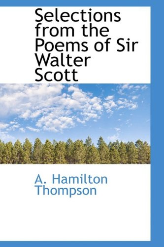 Selections from the Poems of Sir Walter Scott