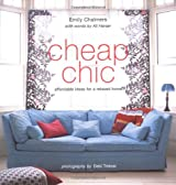 Cheap Chic: Home Style on a Budget