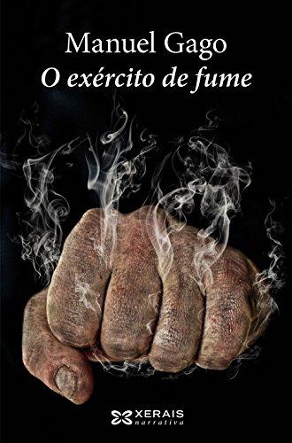 O exército de fume (Edición Literaria - Narrativa)