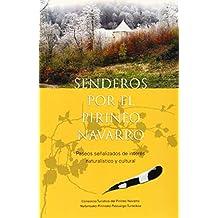 Senderos por el pirineo Navarro - paseos señalizados de interes natura