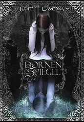 Dornenspiegel (Dornen-Reihe Band 2) (German Edition)