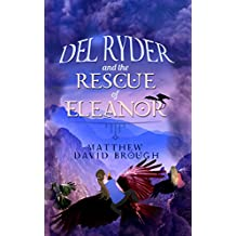 Del Ryder and the Rescue of Eleanor (English Edition)