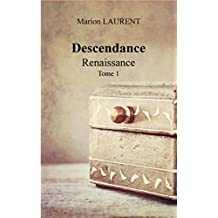 Descendance: Renaissance - Tome 1 (French Edition)