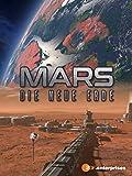 Mars - Die neue Erde