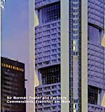 Sir Norman Foster and Partners, Commerzbank, Frankfurt am Main