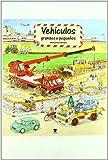Vehículos grandes y pequeños (Libros gigantes)