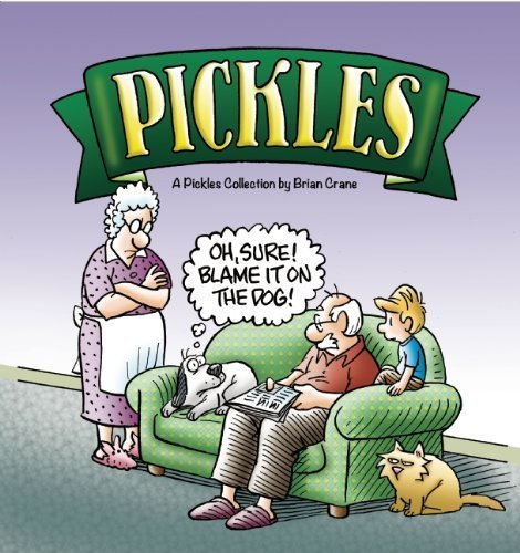Oh, Sure! Blame It on the Dog!: A Pickles Collection by Crane, Brian (2013) Paperback