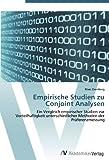 Empirische Studien zu Conjoint Analysen: Ein Vergleich empirischer Studien zur Vorteilhaftigkeit unterschiedlicher Methoden der Präferenzmessung