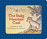One Baby Mountain Goat by Debbie M. Ketel (2005-05-01)