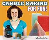 Candle Making for Fun! (For Fun!: Crafts series)