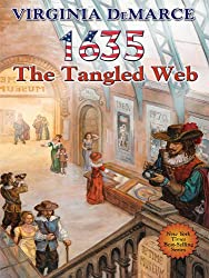 1635: The Tangled Web (Ring of Fire Series Book 9)