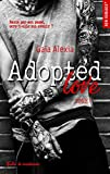 Adopted love - Tome 1 (New Romance t. 18) - Format Kindle - 9782375650349 - 7,99 €