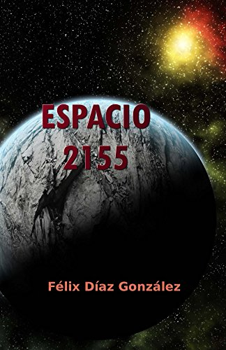 (relatos del espacio) de [Díaz González, Félix]