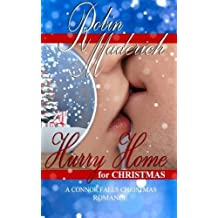 Hurry Home for Christmas (Connor Falls Christmas) (Volume 1) by Robin Maderich (2014-11-10)