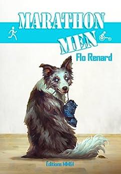 Marathon men (French Edition) by [Renard, Flo]