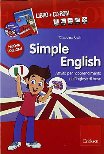 Simple English. Attivit per l'apprendimento dell'inglese di base. Kit. Con CD Audio. Con CD-ROM