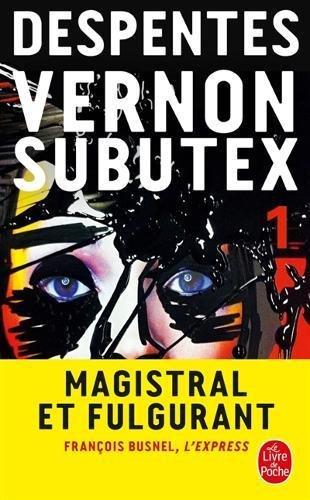 Vernon Subutex (Tome 1) par Virginie Despentes