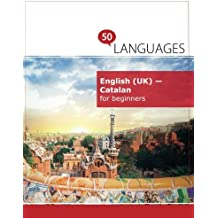 English (UK) - Catalan for beginners: A book in 2 languages