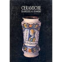 Ceramiche da spezieria e d'amore