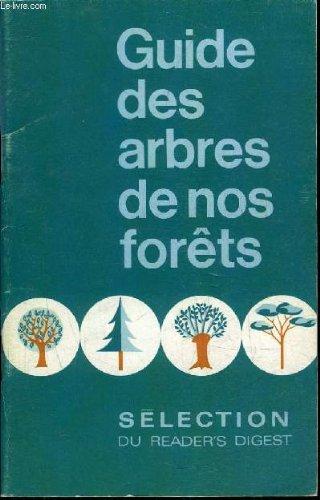 GUIDE DES ARBRES DE NOS FORETS