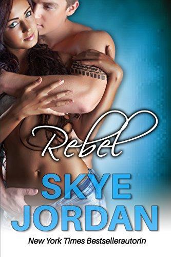 Rebel (Die Renegades Reihe)