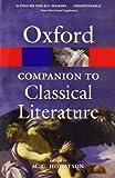 The Oxford Companion to Classical Literature 3/e (Oxford Quick Reference)