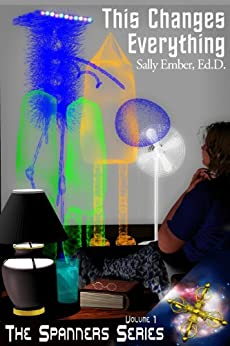 This Changes Everything (The Spanners Series Book 1) (English Edition) par [Ember, Sally]