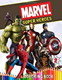 Marvel Super Heroes Coloring Book: Coloring Book for Kids and Adults (Perfect for Children Ages 4-8)