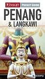Insight Pocket Guide: Penang & Langkawi (Insight Pocket Guides)