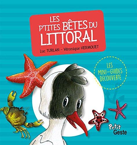 Les Petites Bêtes du Littoral par Turlan Luc