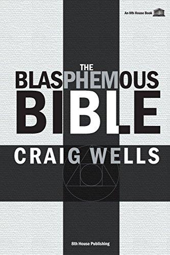 The Blasphemous Bible por Craig Wells