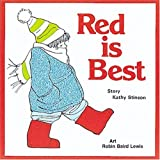 Red is Best by Kathy Stinson (2006-09-01)