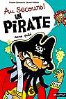 Au secours, un pirate sans dent ! par Lallemand