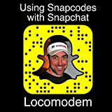 Using Snapcodes with Snapchat: Quickly and Easily Add Friends on Snapchat Using Their Snapcode