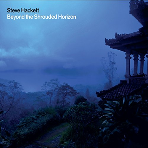 Steve Hackett: Beyond the Shrouded Horizon (Audio CD)