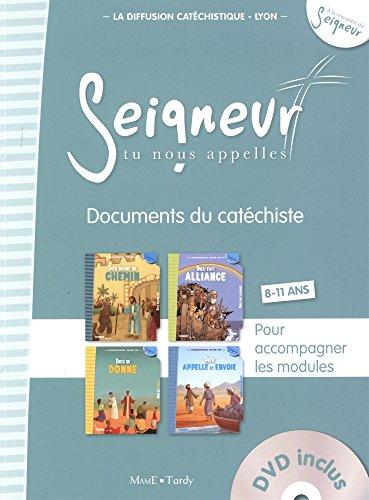 Seigneur tu nous appelles 8-11 ans : Documents du catéchist, pour accompagner les modules (1DVD)