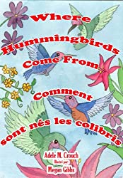 Where Hummingbirds Come From Bilingual French-English