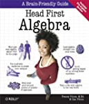 Head First Algebra: A Learner's Guide...