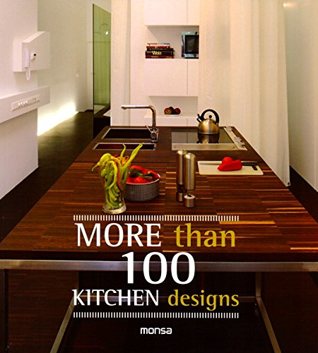 More Than 100 Kitchen Designs por Monsa
