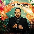 Providencia by Danilo Perez (2010) Audio CD