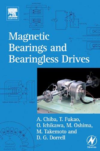Magnetic Bearings and Bearingless Drives (English Edition) -