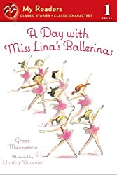A Day with Miss Lina's Ballerinas (My Readers) by Grace Maccarone (2014-05-20)