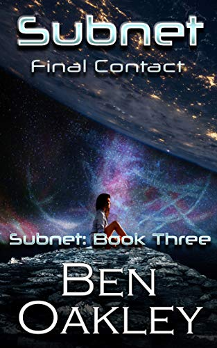 Subnet: Final Contact (Subnet Series Book 3) (English Edition)